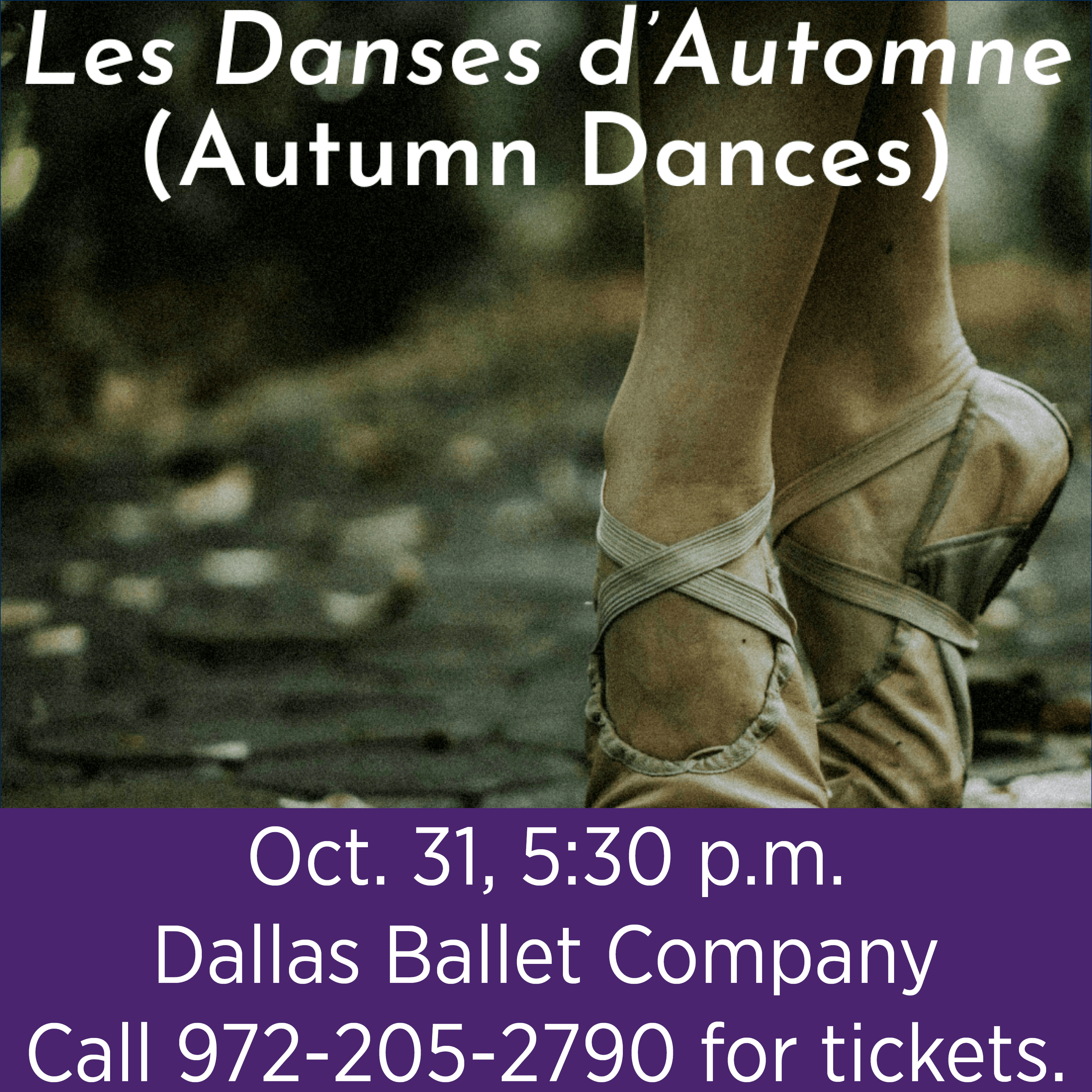 Les Danses d'Automne (Autumn Dances) - for tickets call 972-205-2790